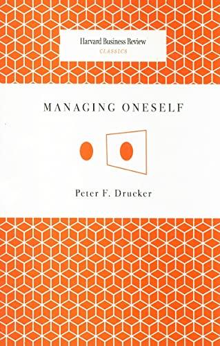 9781422123126: Managing Oneself (Harvard Business Review Classics)