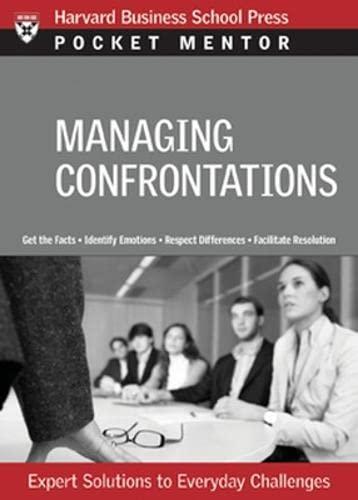 Managing Difficult Interactions (Pocket Mentor)