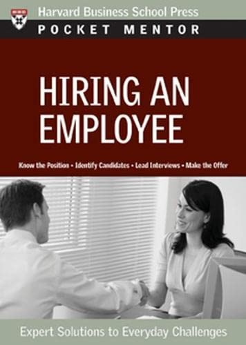 9781422125823: Hiring an Employee: Expert Solutions to Everyday Challenges (Pocket Mentor)