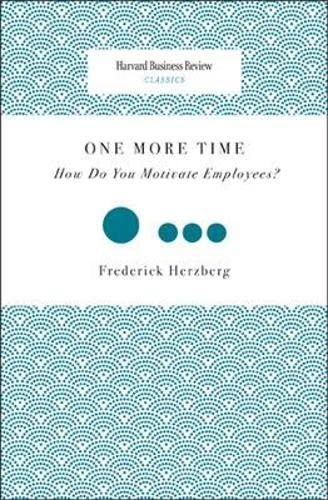 9781422125991: One More Time: How Do You Motivate Employees? (Harvard Business Review Classics)