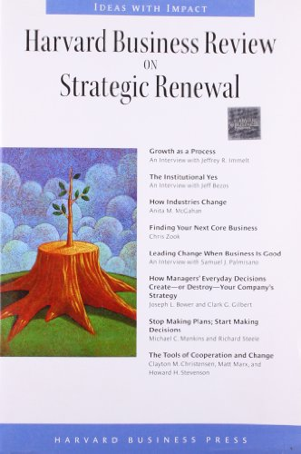 9781422126486: Harvard Business Review on Strategic Renewal (Harvard Business Review Paperback Series)