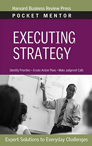 9781422128893: Executing Strategy (Pocket Mentor)