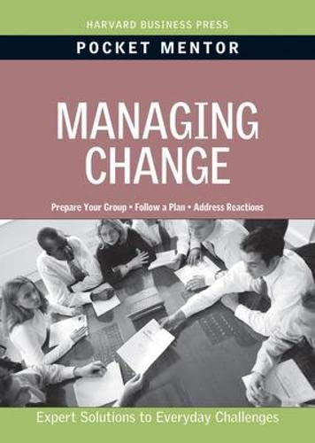 9781422129692: Managing Change: Expert Solutions to Everyday Challenges