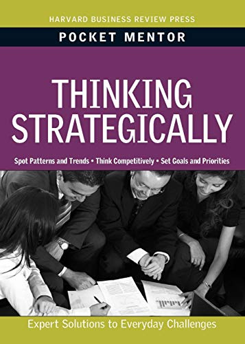 9781422129715: Thinking Strategically: Expert Solutions to Everyday Challenges (Harvard Pocket Mentor Series)