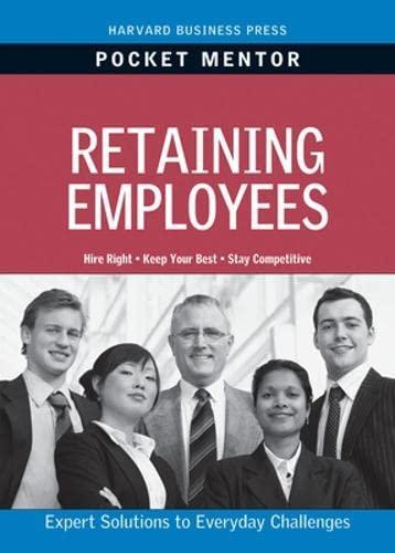 9781422129722: Retaining Employees (Pocket Mentor)