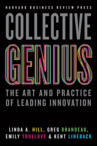 9781422130025: Collective Genius: The Art and Practice of Leading Innovation