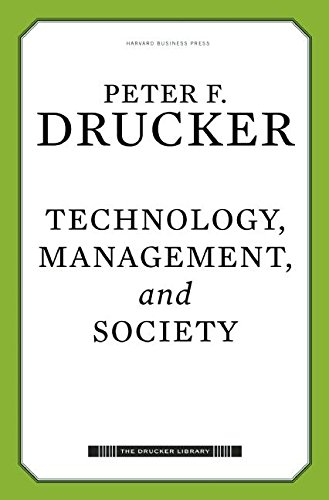9781422131619: Technology, Management, and Society (Drucker Library)