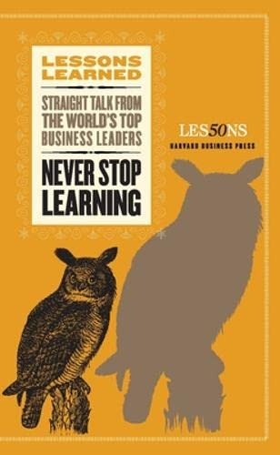 9781422139905: Never Stop Learning (Lessons Learned)