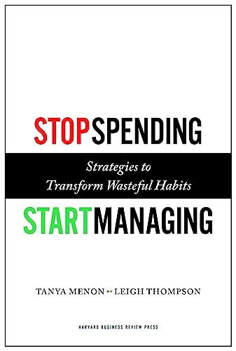 9781422143025: Stop Spending, Start Managing: Strategies to Transform Wasteful Habits