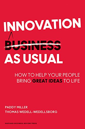 9781422144190: Innovation as Usual: How to Help Your People Bring Great Ideas to Life