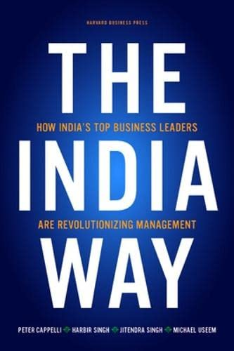 9781422147597: The India Way: How India's Top Business Leaders Are Revolutionizing Management