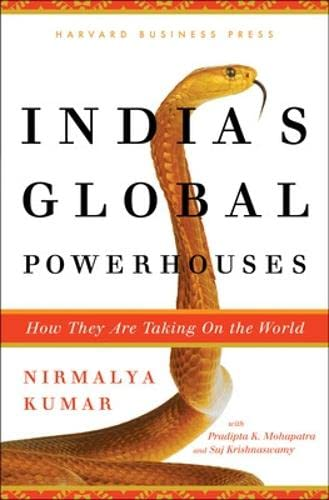 India's Global Powerhouses: How They Are Taking: Nirmalya Kumar, Pradipta