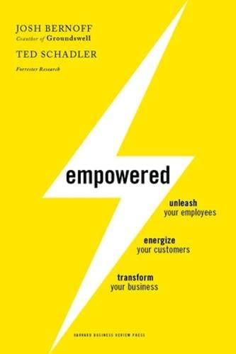 9781422155639: Empowered: Unleash Your Employees, Energize Your Customers, and Transform Your Business