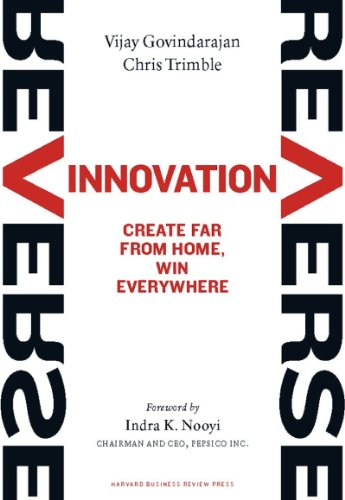 9781422157640: Reverse Innovation: Create Far From Home, Win Everywhere