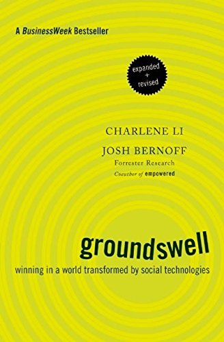 9781422161982: Groundswell, Expanded and Revised Edition: Winning in a World Transformed by Social Technologies