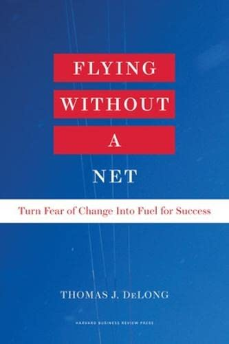 Flying Without a Net: Thomas DeLong