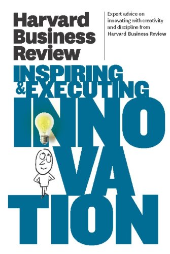 9781422162613: Harvard Business Review on Inspiring and Executing Innovation