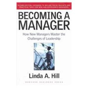 9781422163115: Becoming a Manager