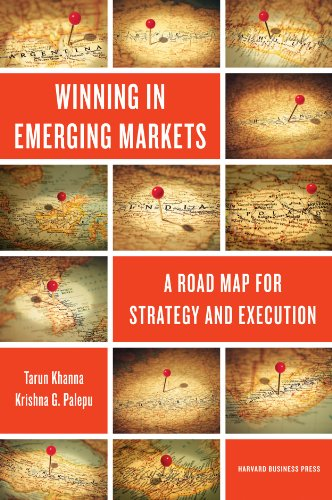 9781422166956: Winning in Emerging Markets: A Road Map for Strategy and Execution