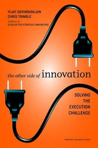 9781422166963: The Other Side of Innovation: Solving the Execution Challenge (Harvard Business Review (Hardcover))