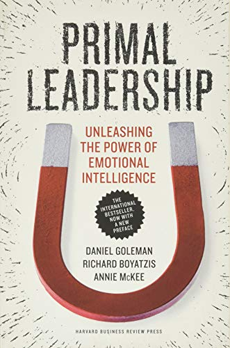 9781422168035: Primal Leadership, With a New Preface by the Authors: Unleashing the Power of Emotional Intelligence