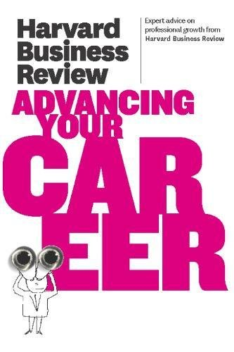 9781422172230: Harvard Business Review on Advancing Your Career (Harvard Business Review Paperback Series)