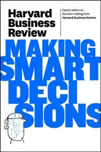9781422172391: Harvard Business Review on Making Smart Decisions (Harvard Business Review Paperback Series)
