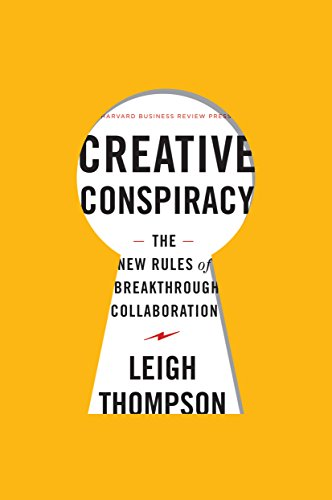 9781422173343: Creative Conspiracy: The New Rules of Breakthrough Collaboration