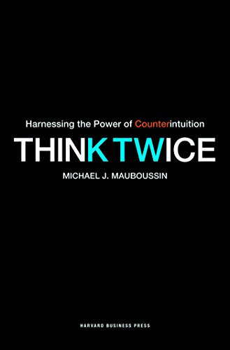 9781422176757: Think Twice: Harnessing the Power of Counterintuition
