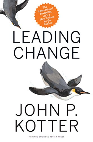 Leading Change, With a New Preface by the Author: Kotter, John P.