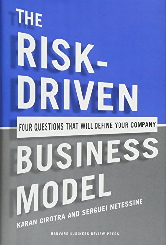 9781422191538: The Risk-Driven Business Model: Four Questions That Will Define Your Company