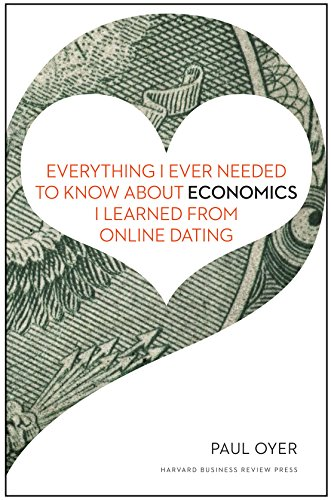 9781422191651: Everything I Ever Needed to Know about Economics I Learned from Online Dating