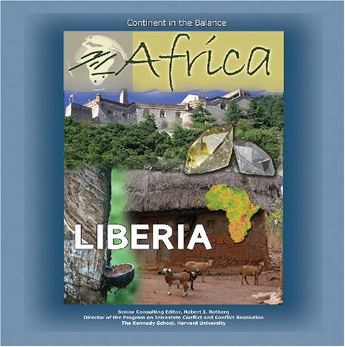 9781422200889: Liberia (Africa: Continent in the Balance)