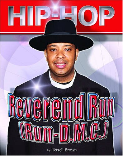 9781422201275: Reverend Run (Run-D.M.C.) (Hip Hop (Mason Crest Hardcover))