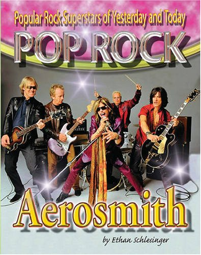 9781422201848: Popular Rock Superstars of Yesterday and Today: Aerosmith (Pop Rock)
