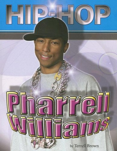 Pharell Williams (Hip Hop) (Hip Hop (Mason Crest Paperback)): Brown, Terrell
