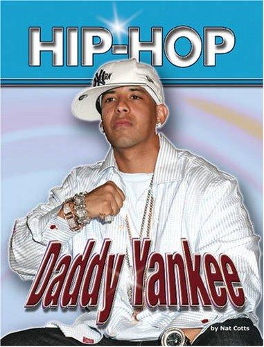 9781422202883: Daddy Yankee (Hip-hop (Part 2) Series)