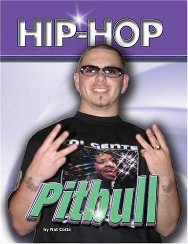 Pitbull (Hip Hop (Mason Crest Hardcover)): Cotts, Nat