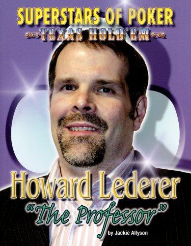 9781422203774: Howard the Professor Lederer (Superstars of Poker)