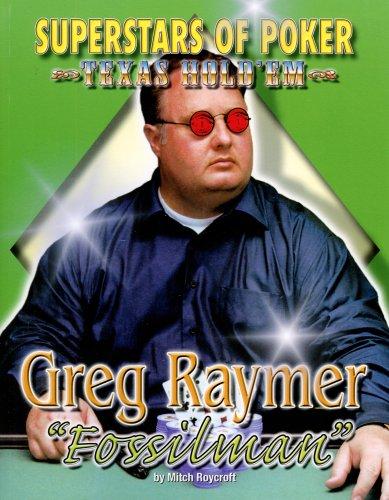 Greg Fossilman Raymer (Superstars of Poker, Texas Hold'em): Roycroft, Mitch