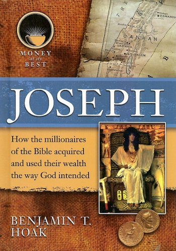 9781422204726: Joseph (Money at Its Best: Millionaires of the Bible)