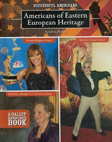 Americans of Eastern European Heritage (Successful Americans (Hardcover)): Judy L Hasday
