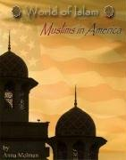 Islam in America (World of Islam): Melman, Anna