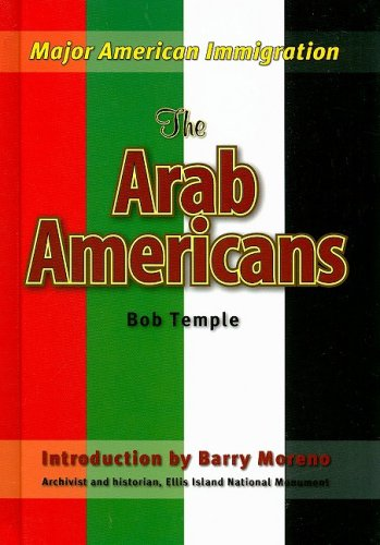 9781422206041: The Arab Americans (Major American Immigration)