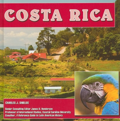 Costa Rica (Central America Today): Shields, Charles