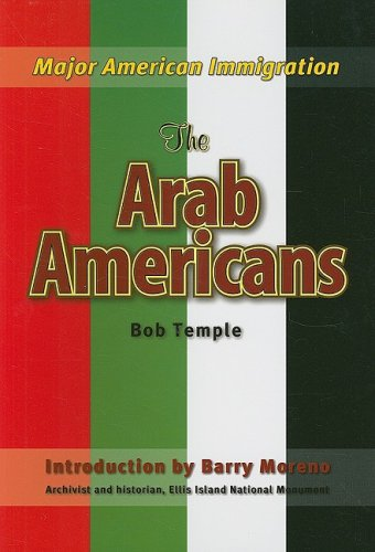 9781422206713: The Arab Americans (Major American Immigration)