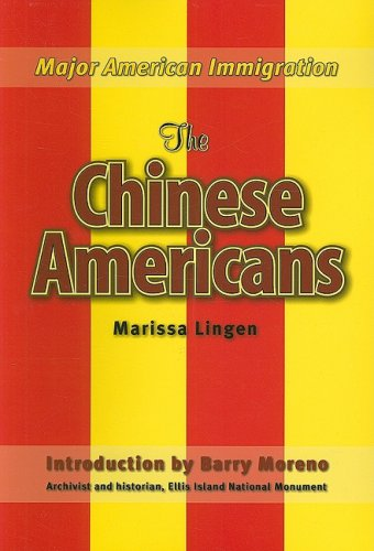 The Chinese Americans (Major American Immigration): Lingen, Marissa