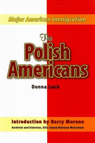 9781422206836: The Polish Americans (Major American Immigration)
