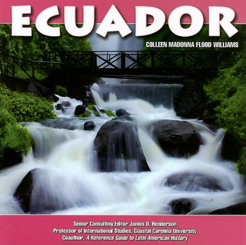 Ecuador (South America Today): Williams, Colleen Madonna Flood