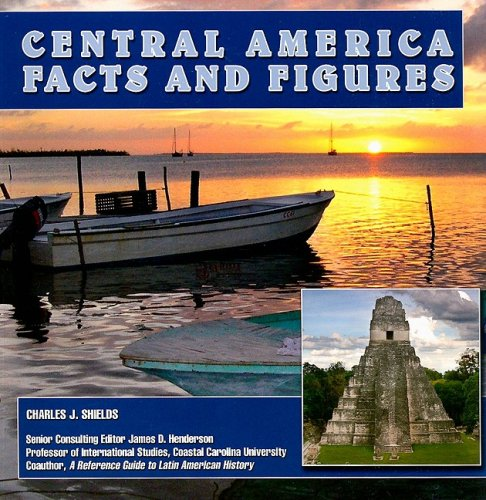 9781422207123: Central America: Facts and Figures (Central America Today)